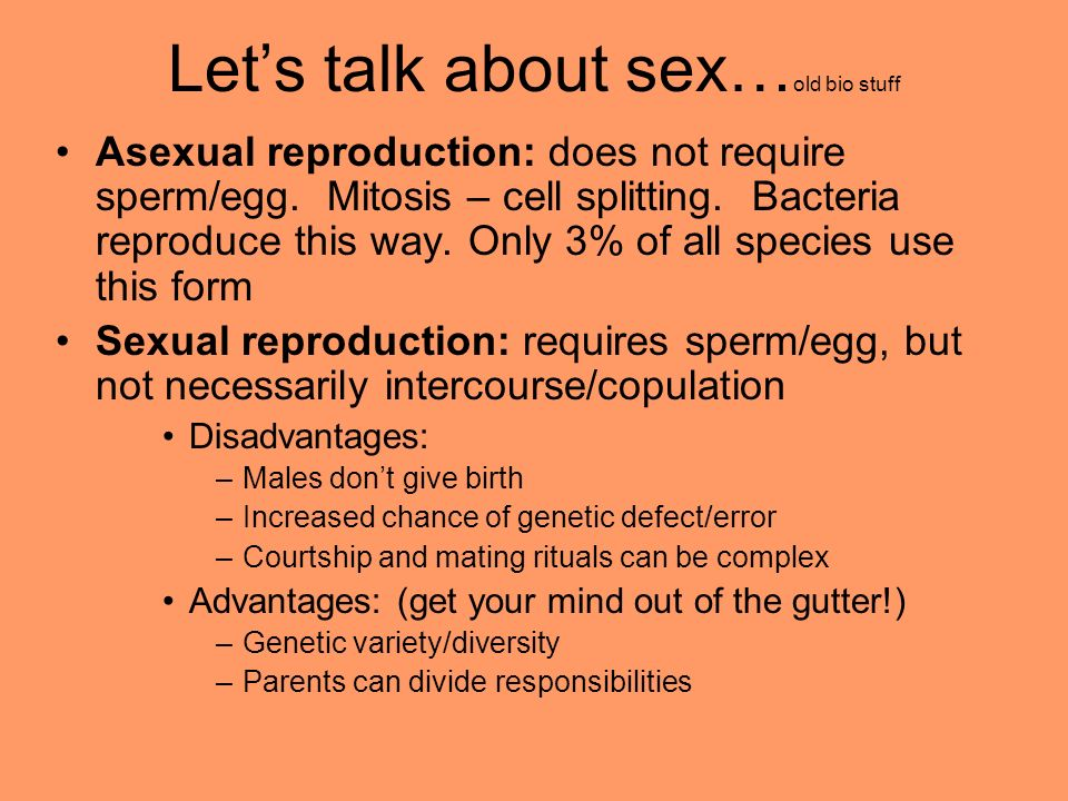 Let's talk about sex…old bio stuff