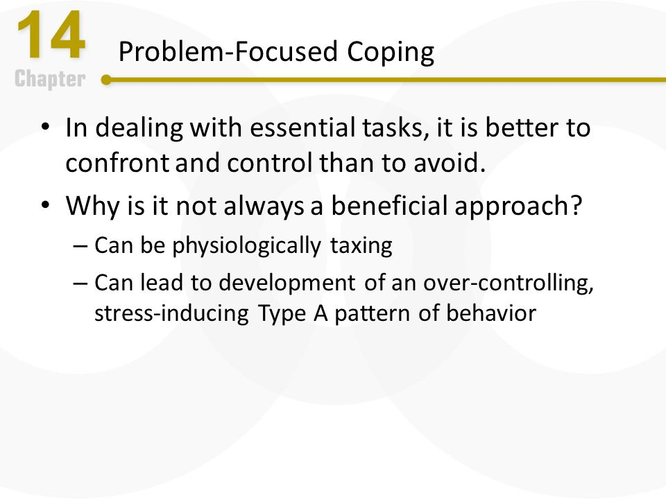 coping stressess in problem focused method And problem-focused coping), occupational stress and emotional intelligence  a  emotional and social skills that (1) influence the way we perceive and.