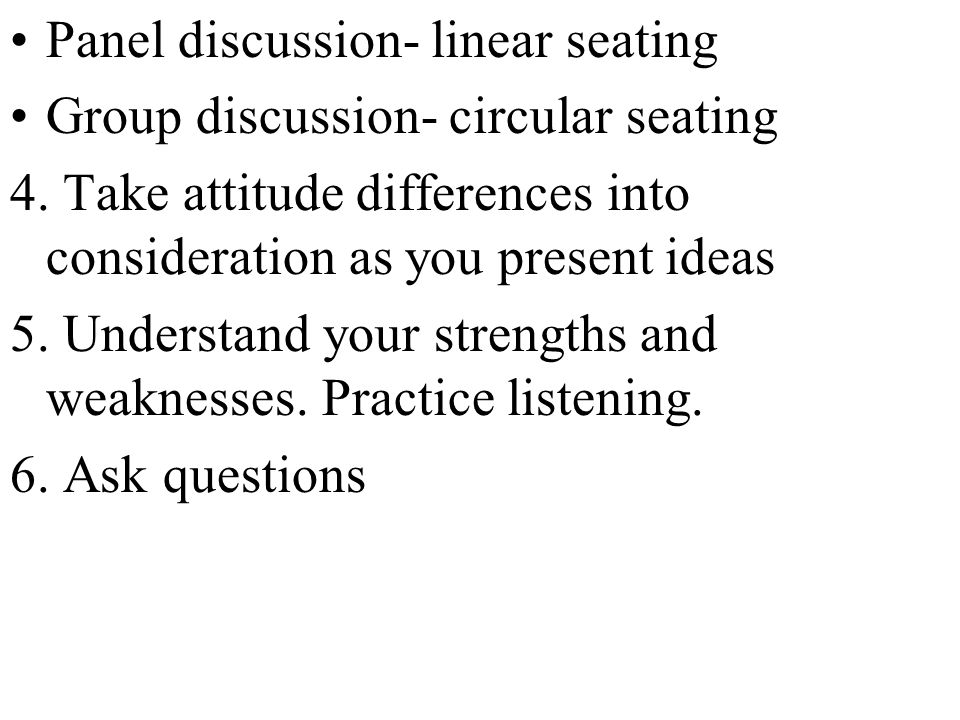 Panel discussion- linear seating