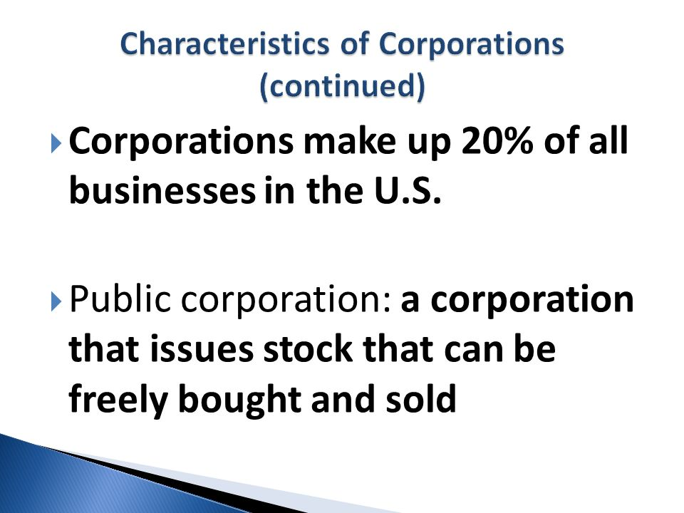 Characteristics of Corporations (continued)