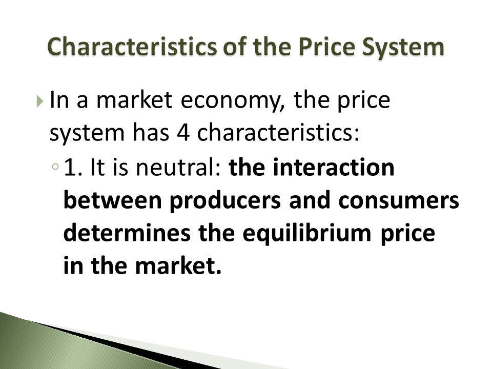 Characteristics of the Price System