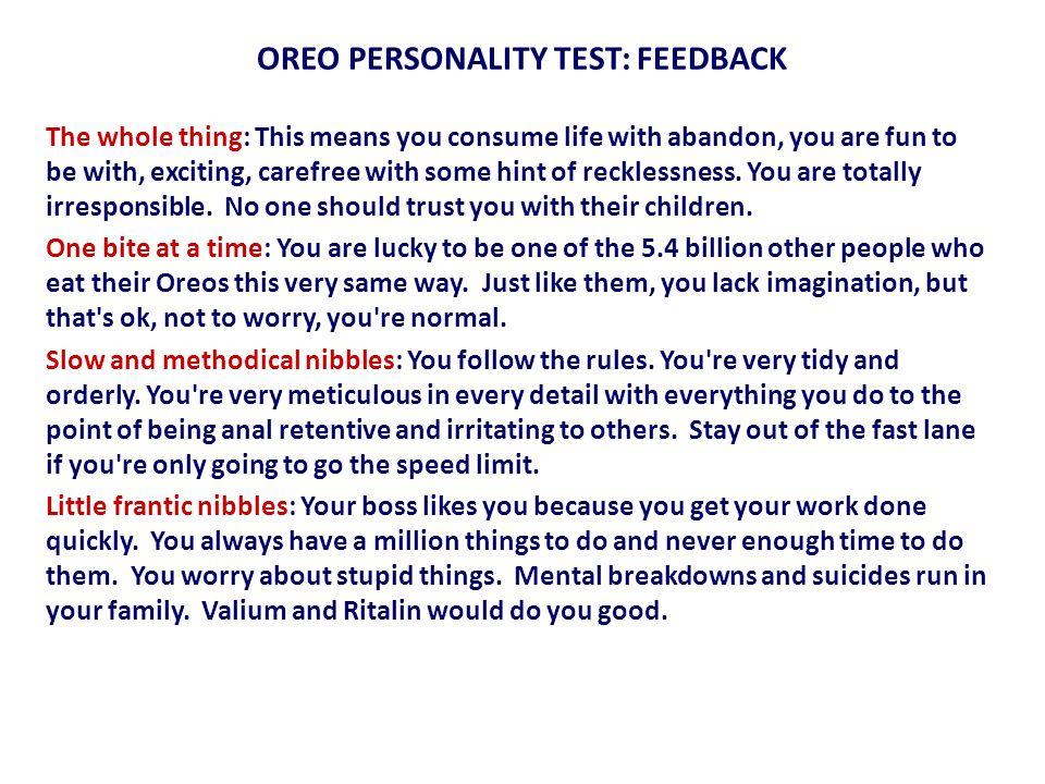 OREO PERSONALITY TEST: FEEDBACK