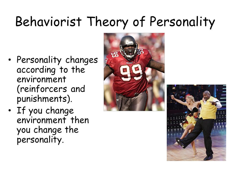 Behaviorist Theory of Personality