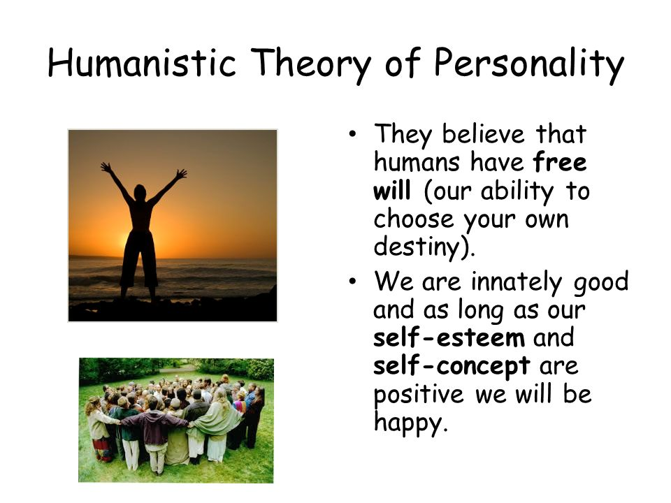 Humanistic Theory of Personality