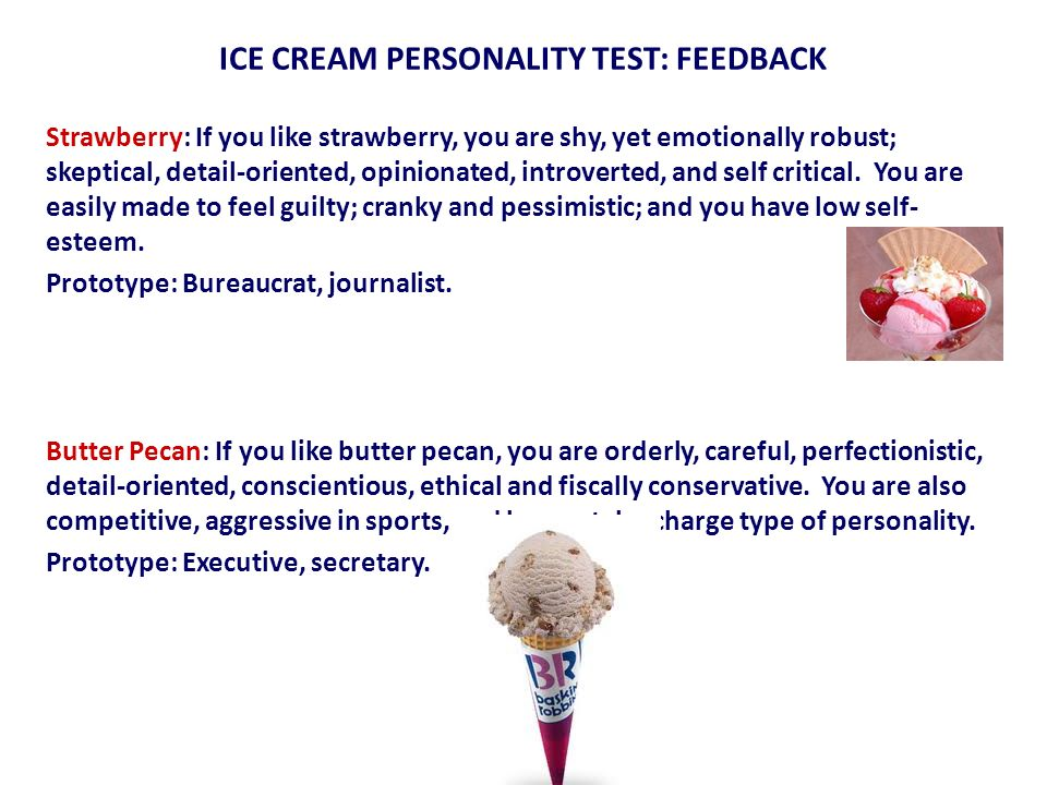 ICE CREAM PERSONALITY TEST: FEEDBACK