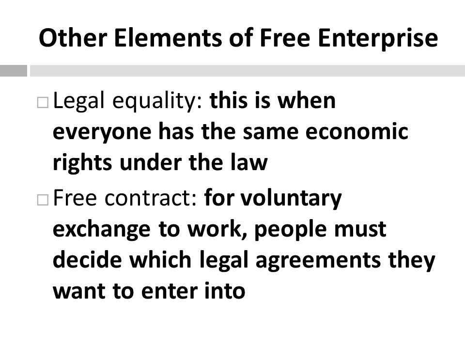 Other Elements of Free Enterprise