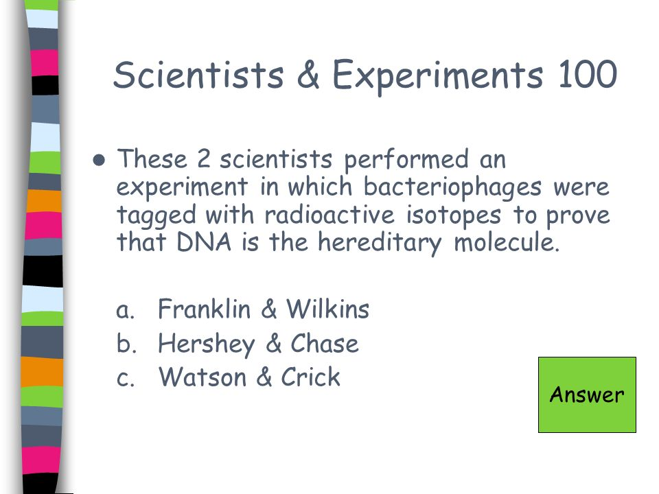 Scientists & Experiments 100
