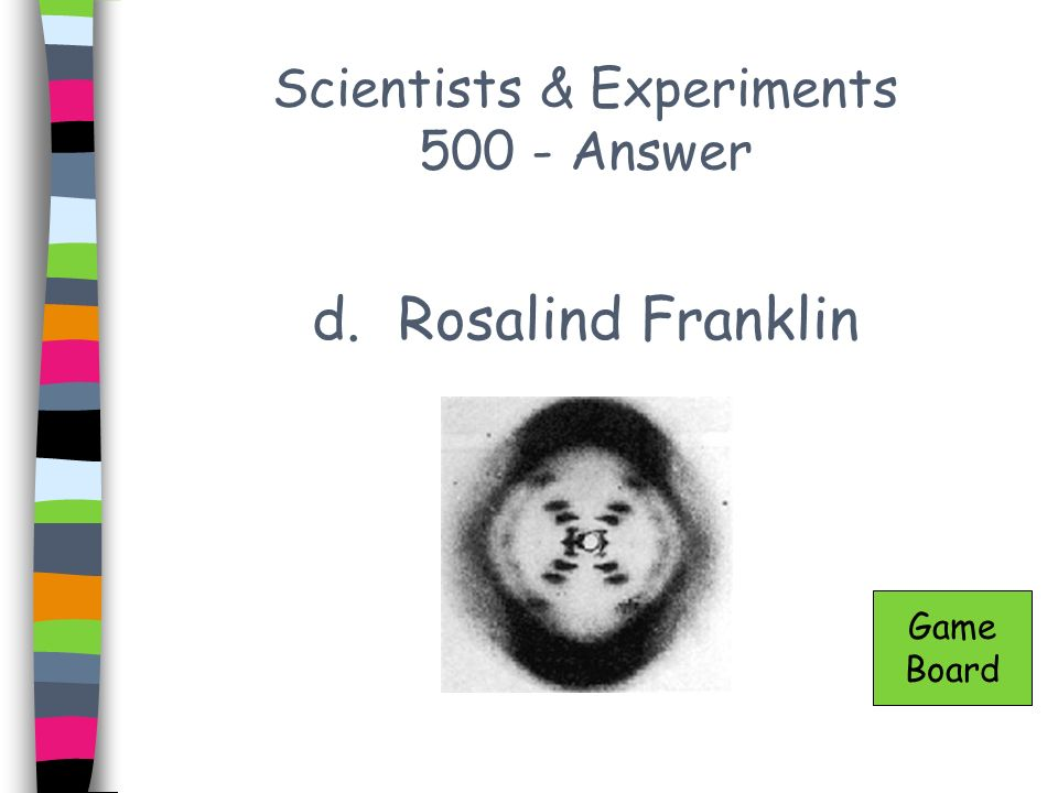 Scientists & Experiments 500 - Answer