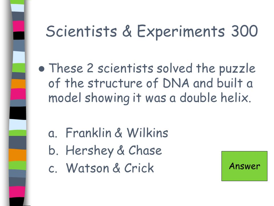 Scientists & Experiments 300