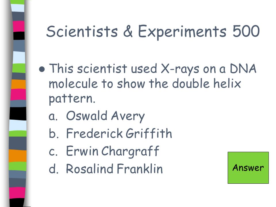 Scientists & Experiments 500