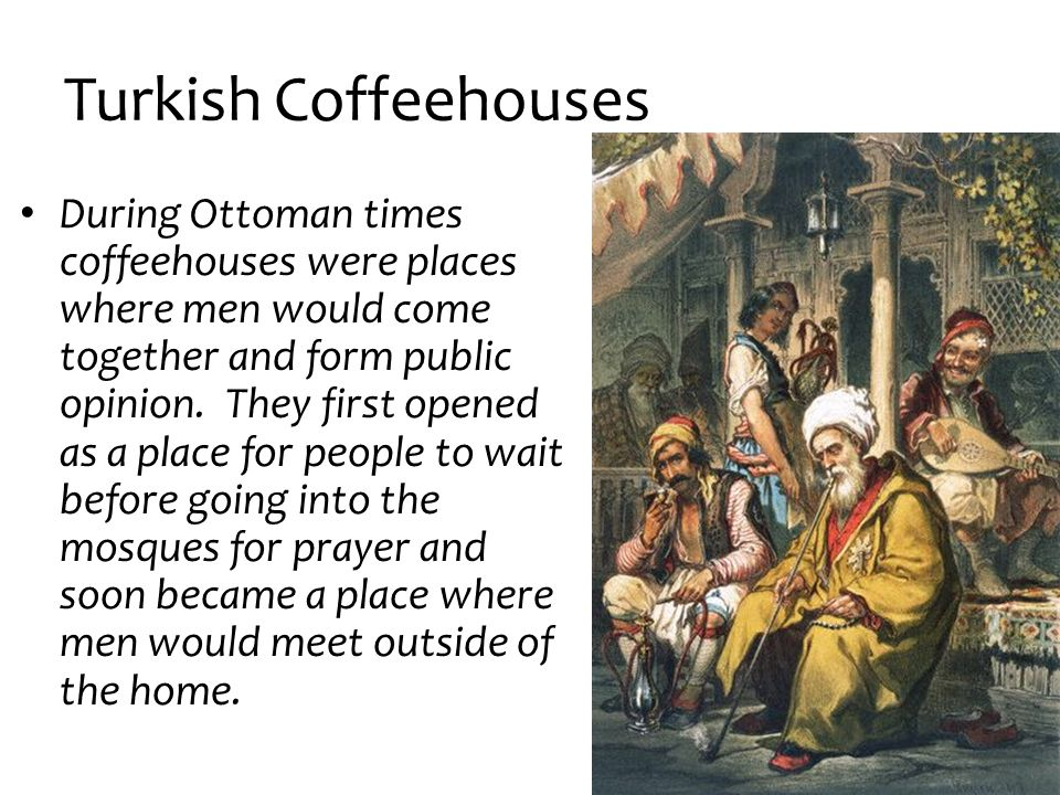 Turkish Coffeehouses