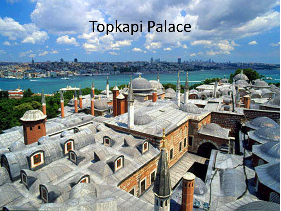 Topkapi Palace http://www.aegeanselectproperties.co.uk/img/about_destinations/10/big/topkapi_palace.jpg.