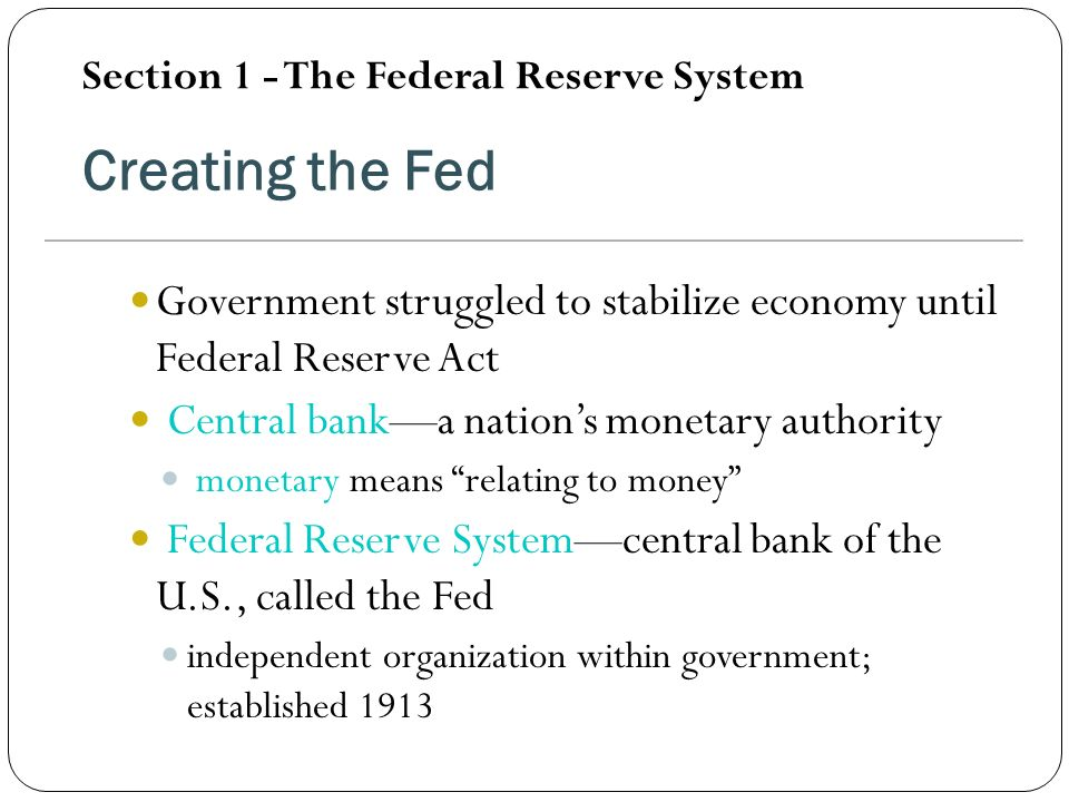 Section 1 - The Federal Reserve System