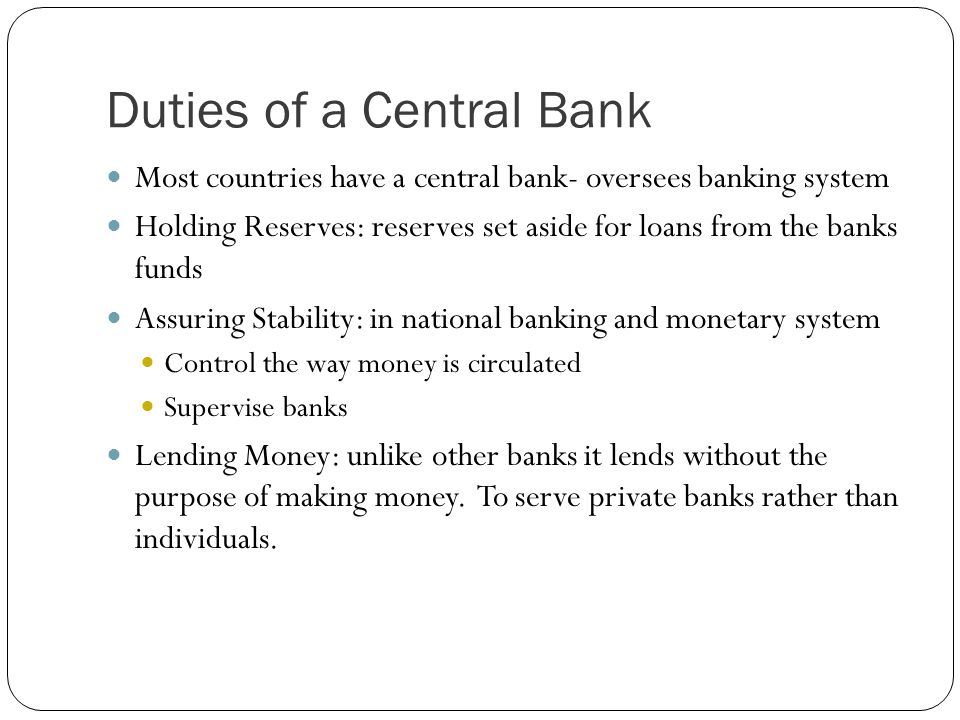 Duties of a Central Bank