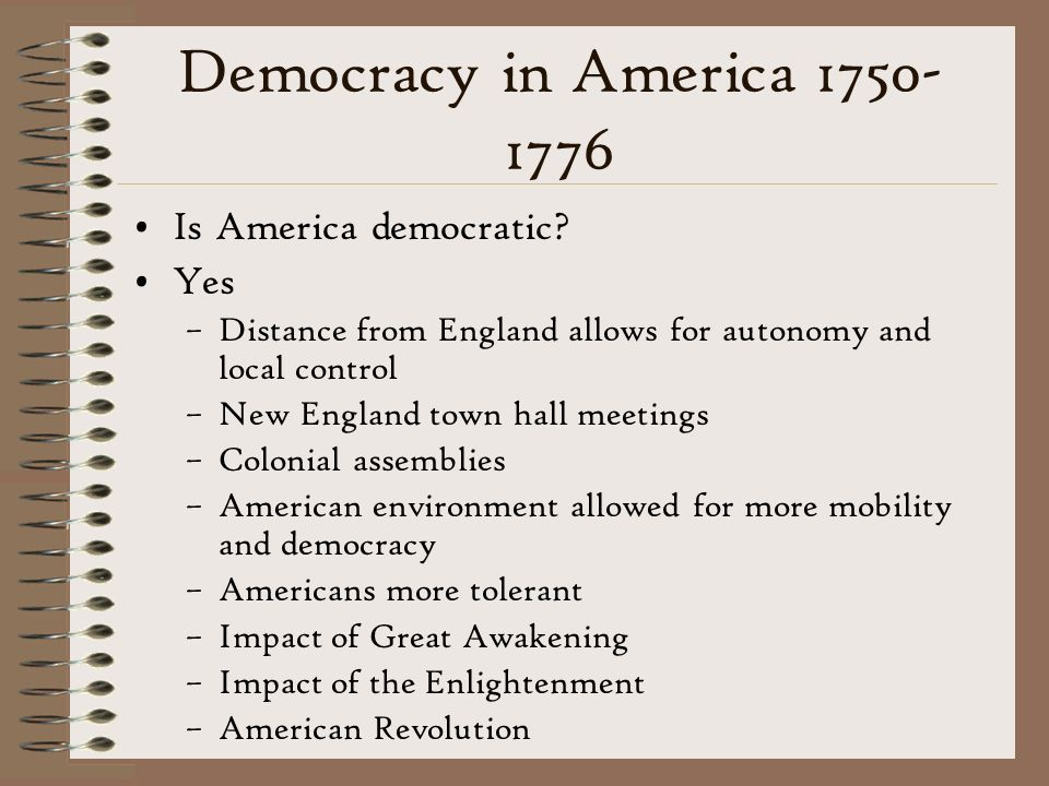 Democracy in America Is America democratic Yes