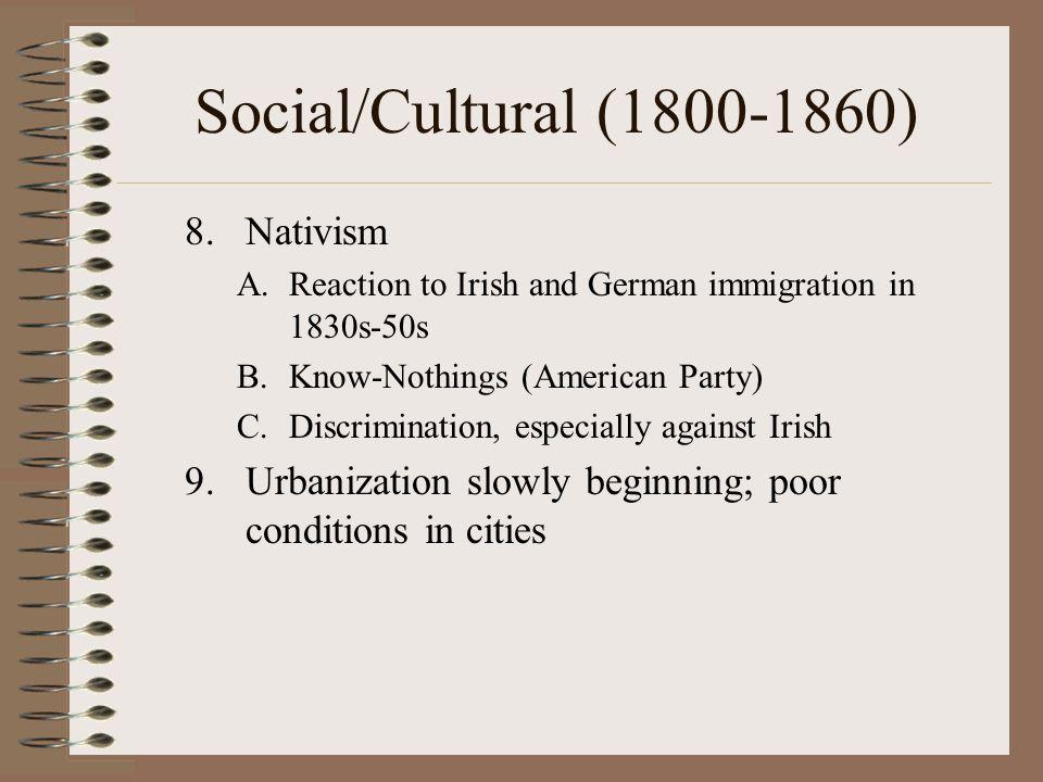 Social/Cultural (1800-1860) Nativism