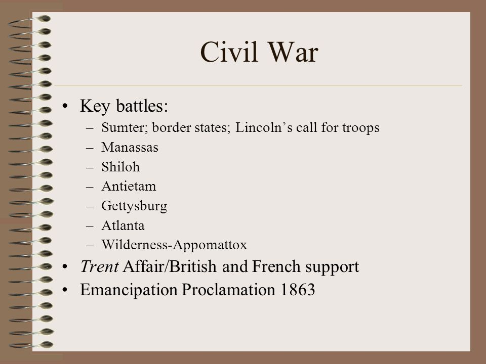 Civil War Key battles: Trent Affair/British and French support