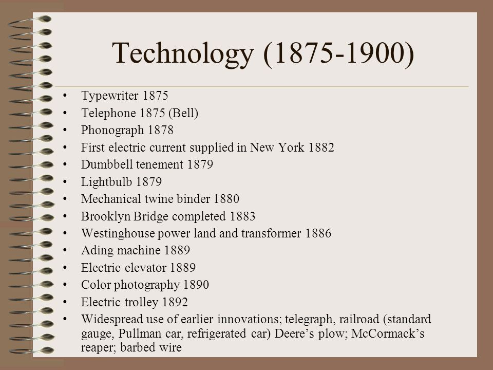 Technology (1875-1900) Typewriter 1875 Telephone 1875 (Bell)