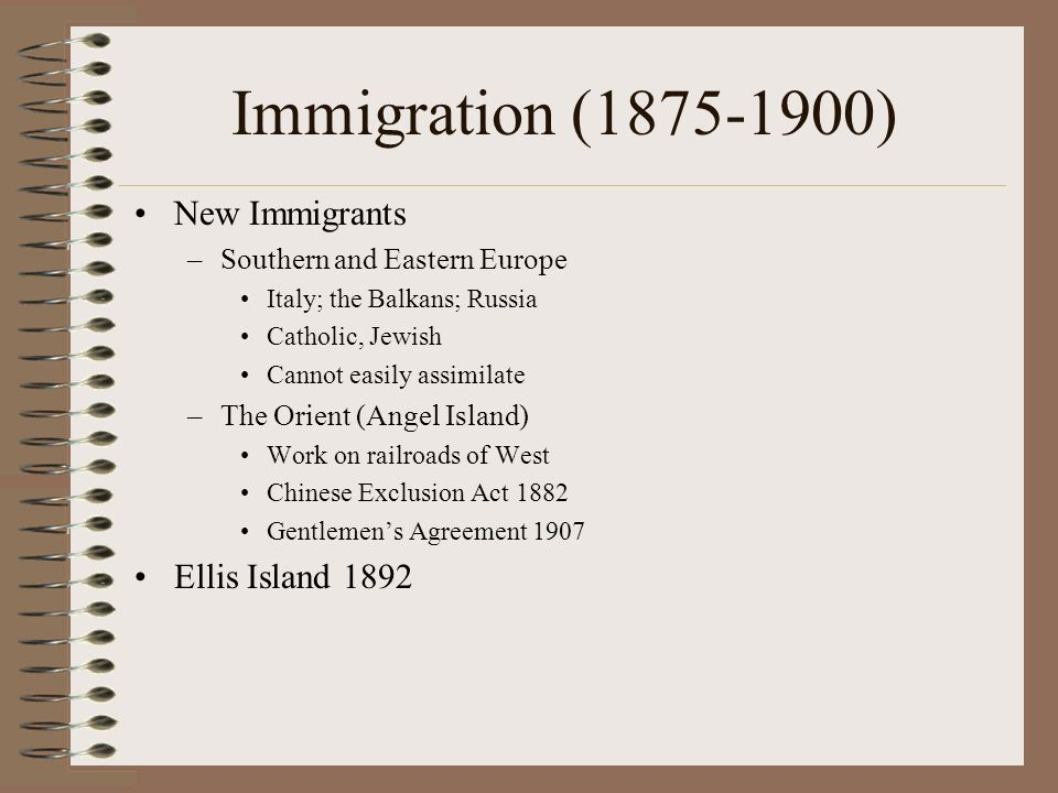 Immigration (1875-1900) New Immigrants Ellis Island 1892
