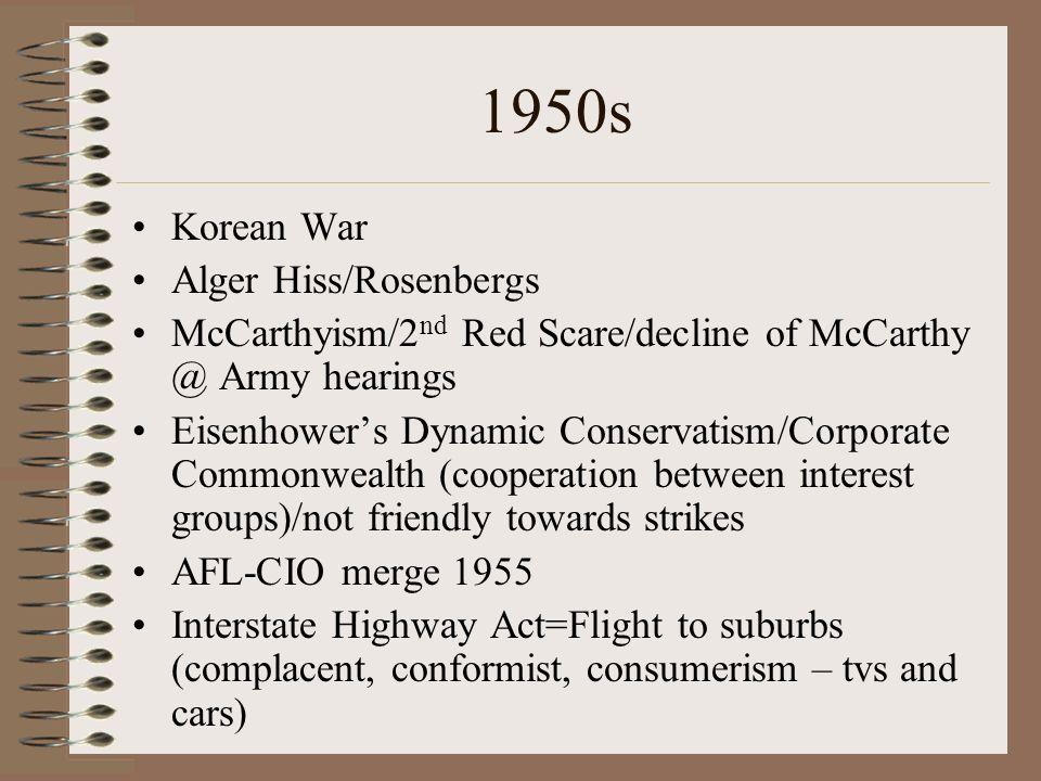 1950s Korean War Alger Hiss/Rosenbergs