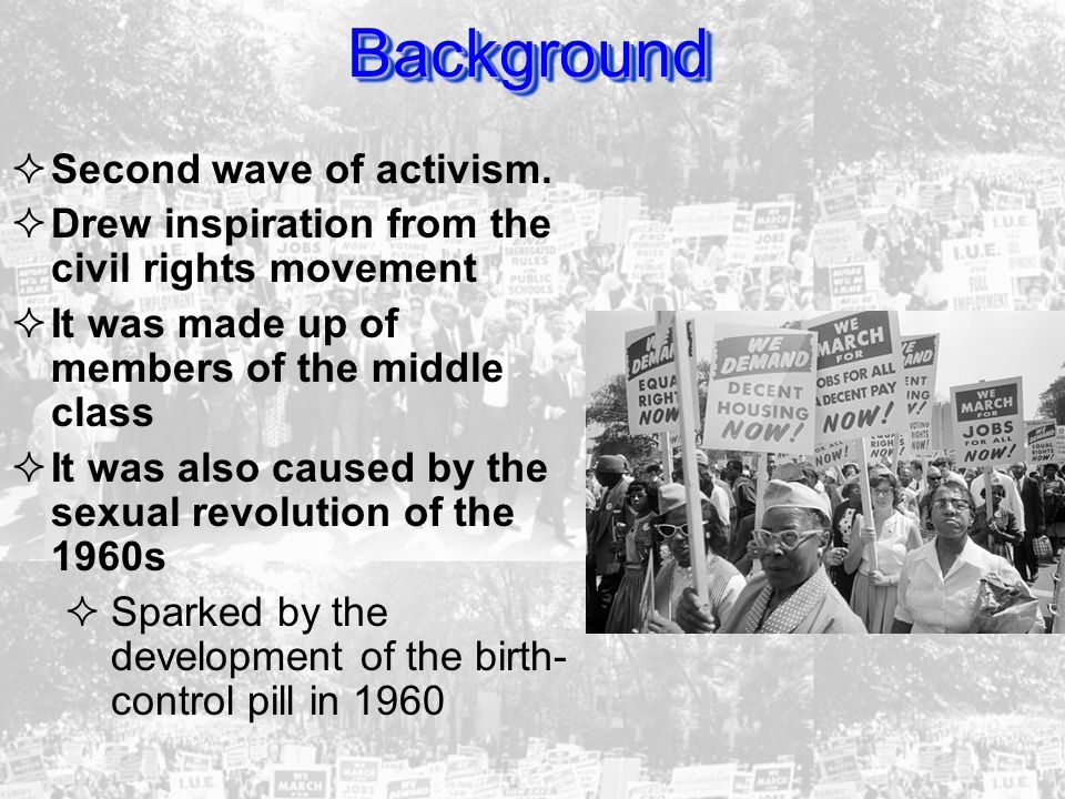 Background Second wave of activism.