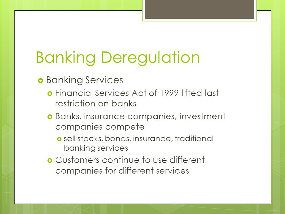 Banking Deregulation Banking Services