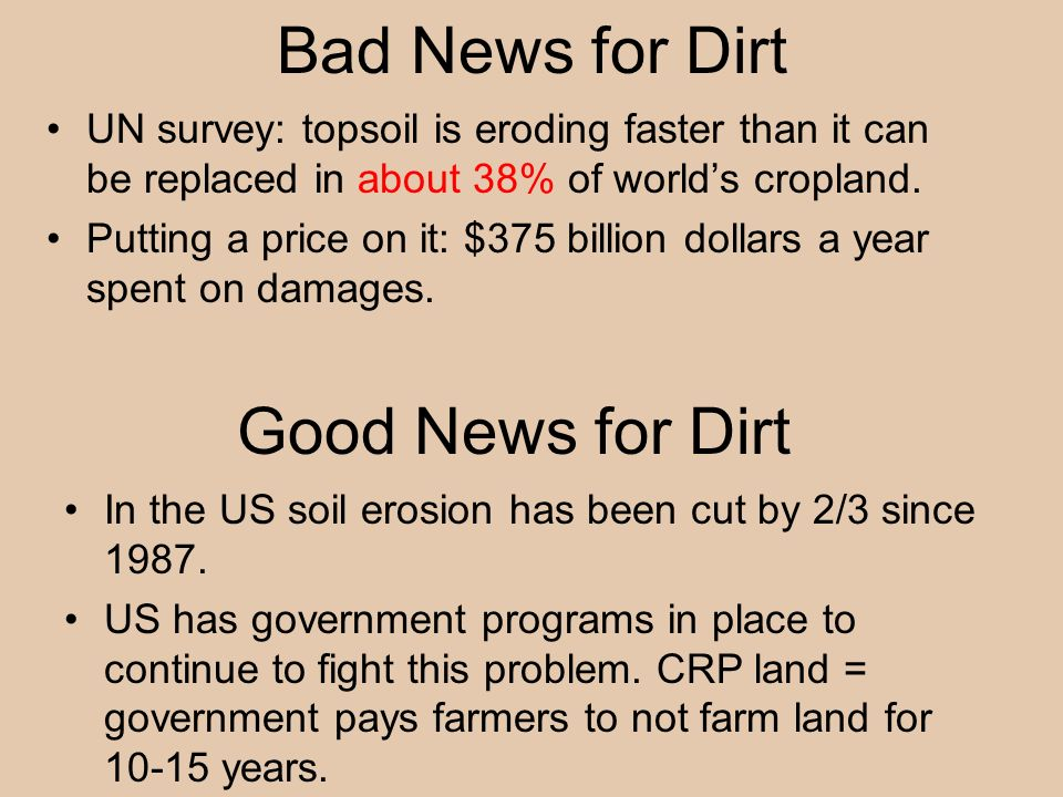 Bad News for Dirt Good News for Dirt