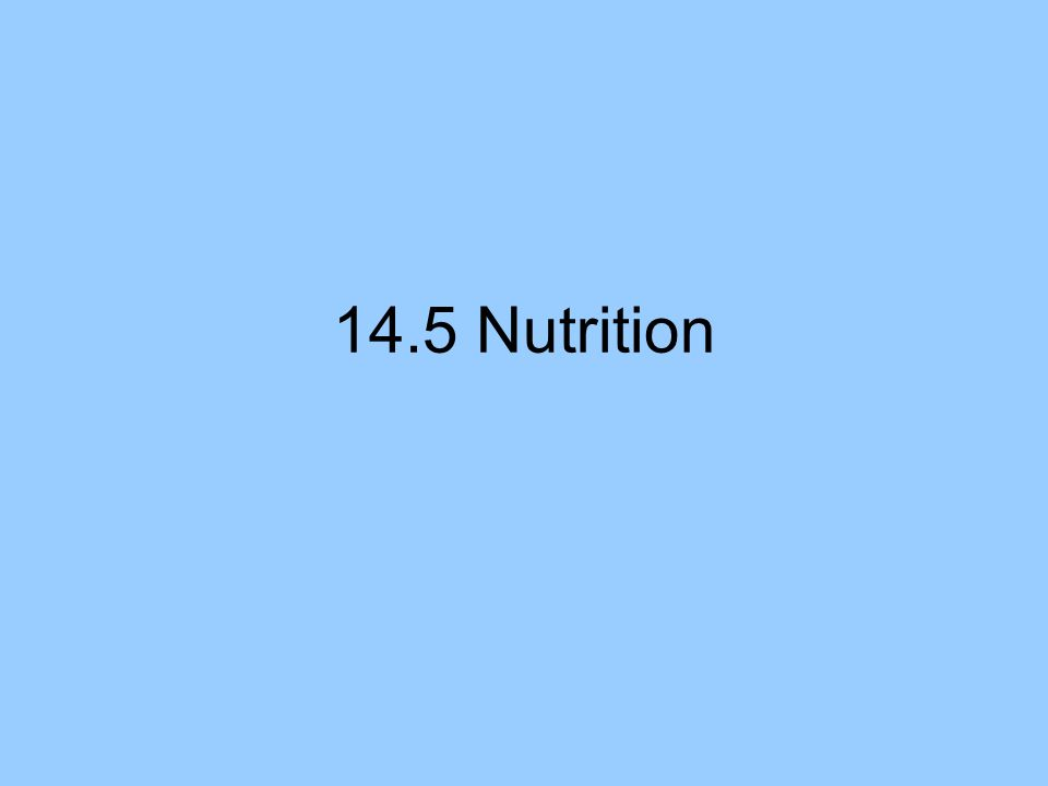 14.5 Nutrition