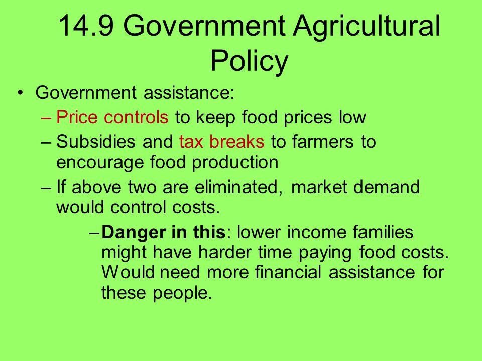 14.9 Government Agricultural Policy