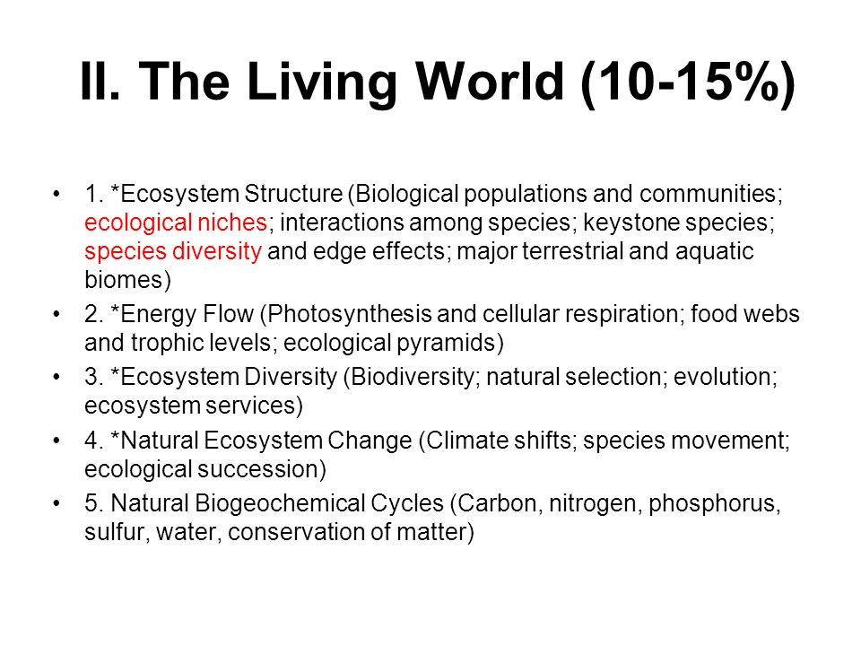 II. The Living World (10-15%)
