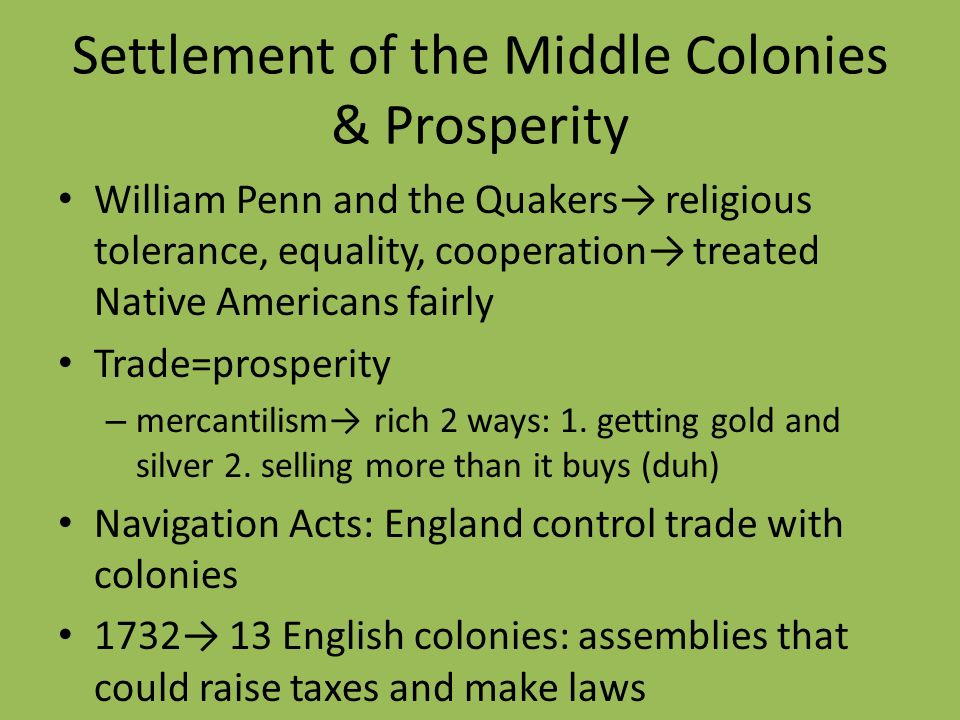Settlement of the Middle Colonies & Prosperity