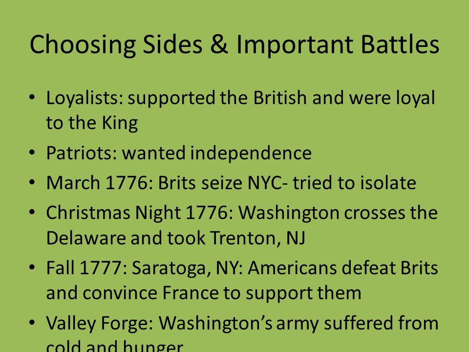Choosing Sides & Important Battles