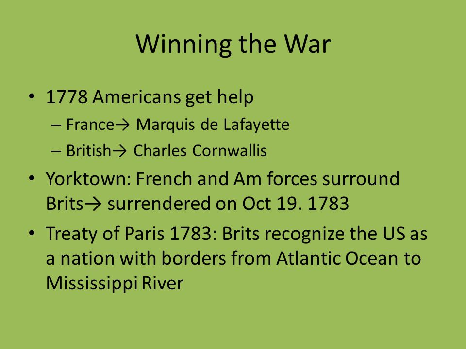 Winning the War 1778 Americans get help