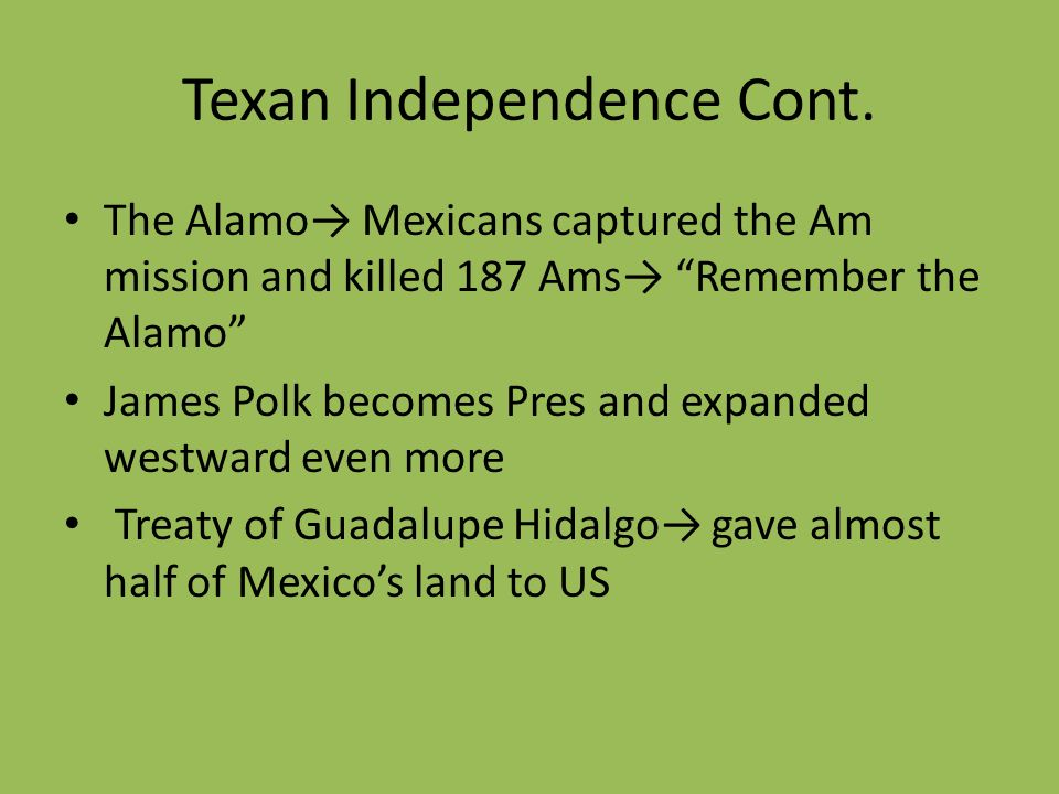 Texan Independence Cont.