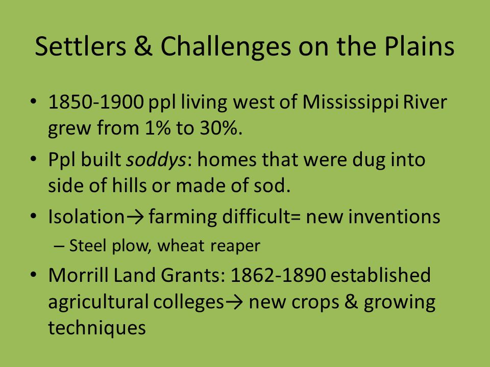 Settlers & Challenges on the Plains