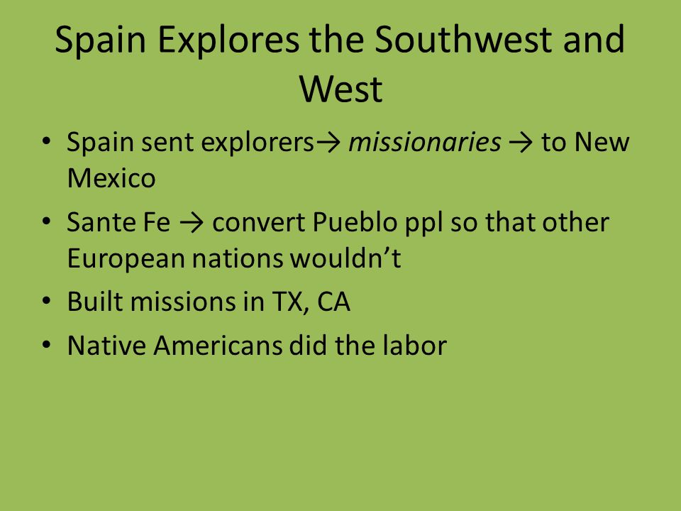 Spain Explores the Southwest and West