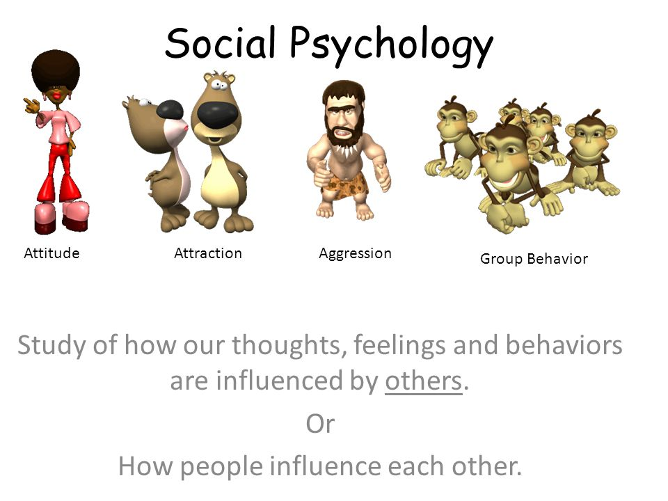 How people influence each other.