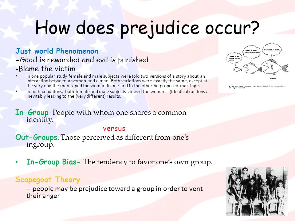 How does prejudice occur