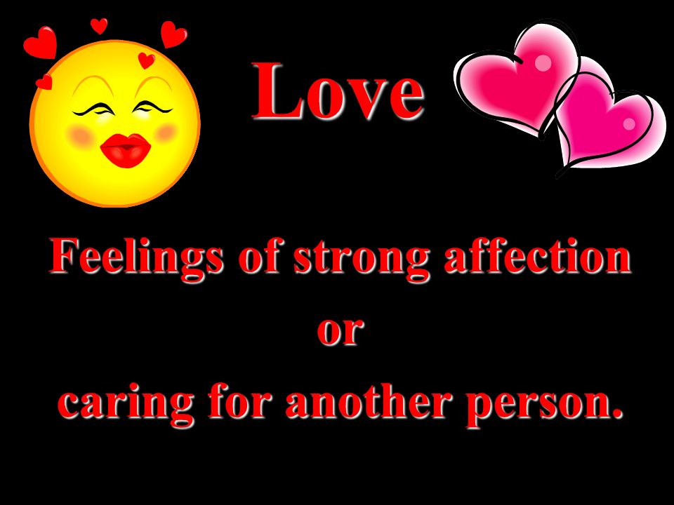 Feelings of strong affection caring for another person.