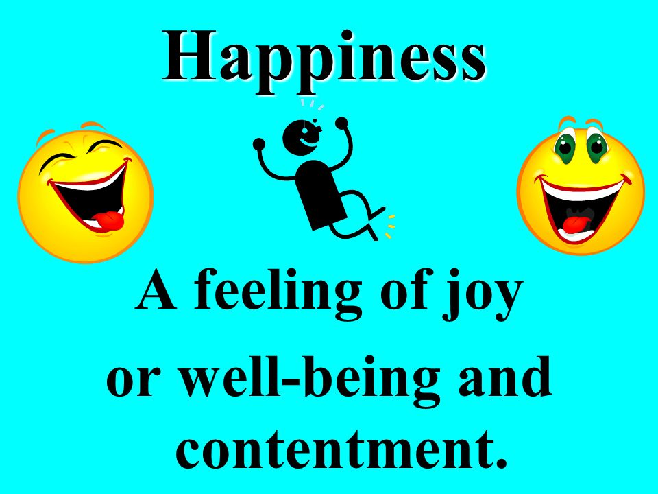 or well-being and contentment.