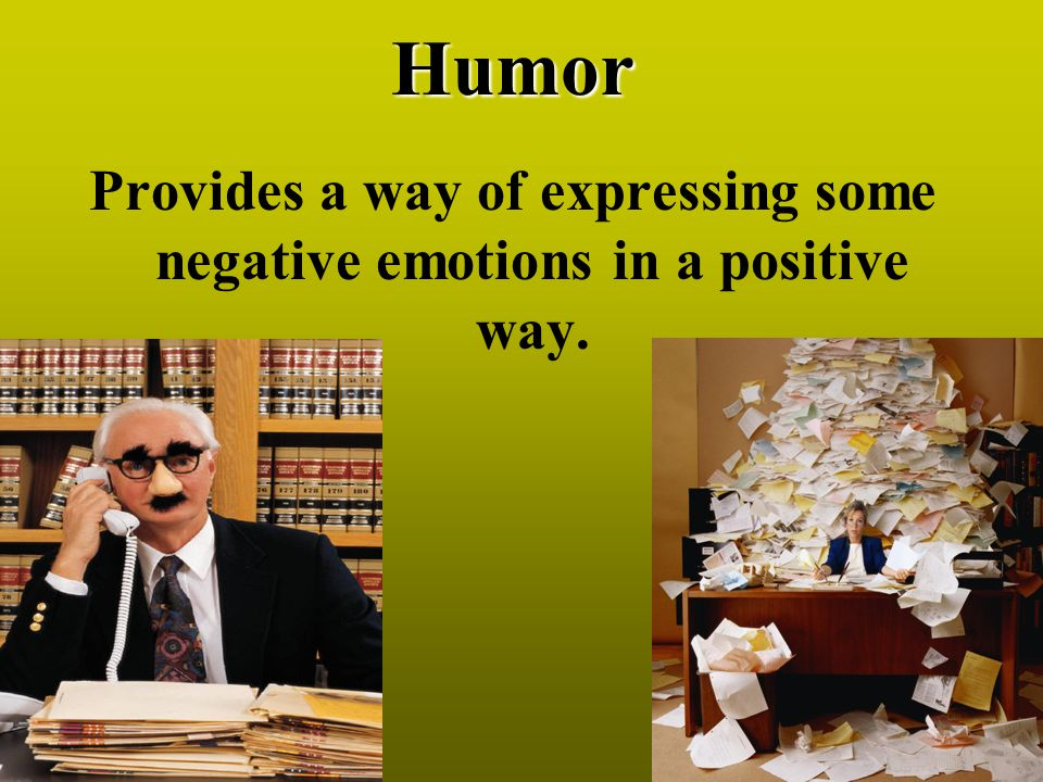 Provides a way of expressing some negative emotions in a positive way.