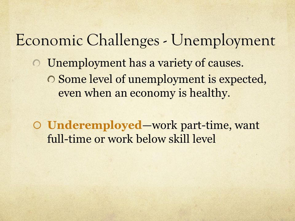 Economic Challenges - Unemployment