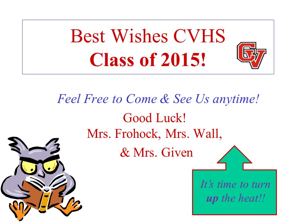 Best Wishes CVHS Class of 2015!