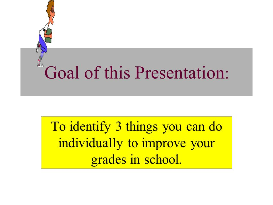 Goal of this Presentation: