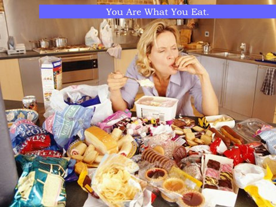 You Are What You Eat. 9. Keep food safe to eat
