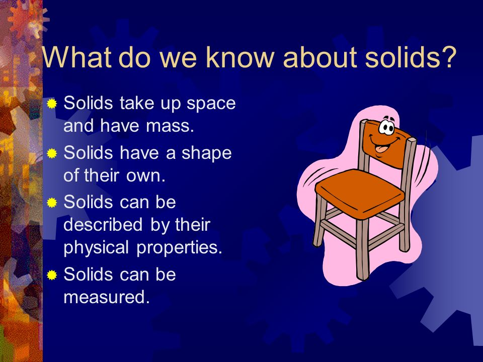What do we know about solids
