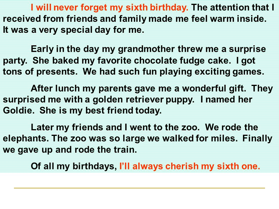 I will never forget my sixth birthday