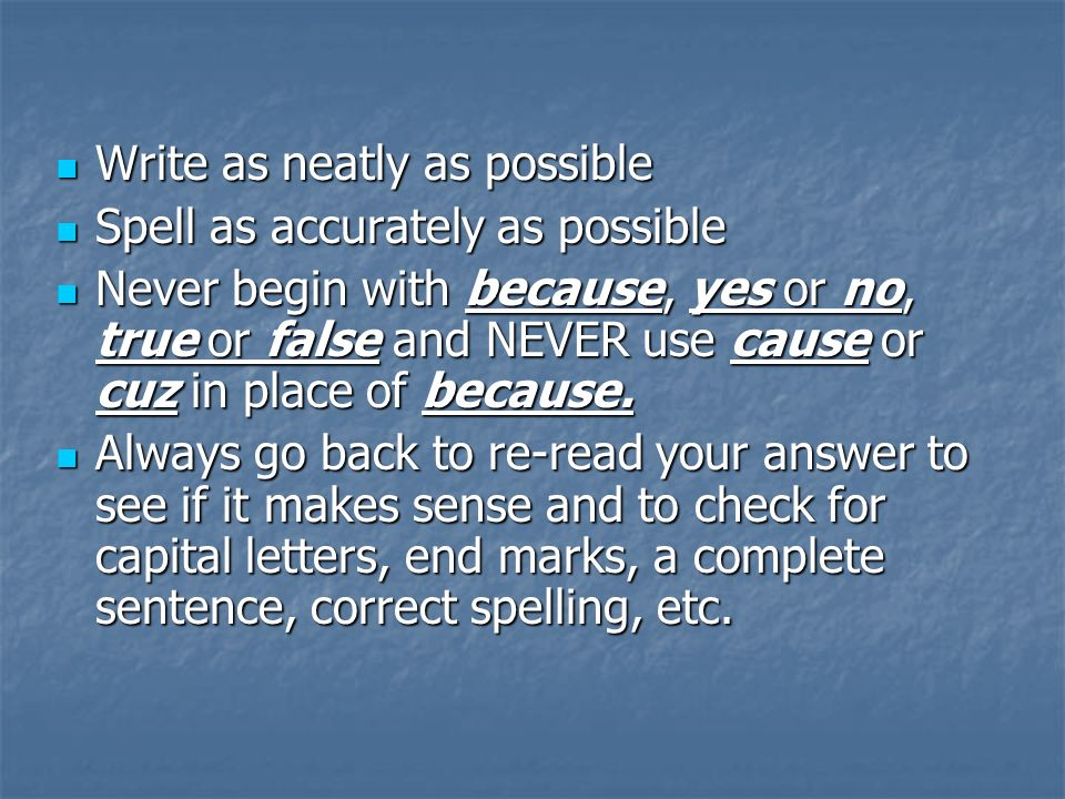 Write as neatly as possible