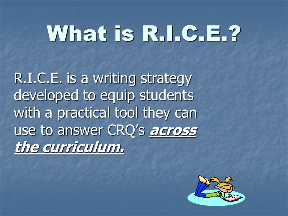 What is R.I.C.E.