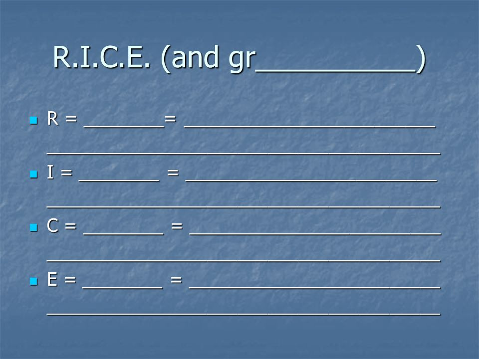 R.I.C.E. (and gr__________)